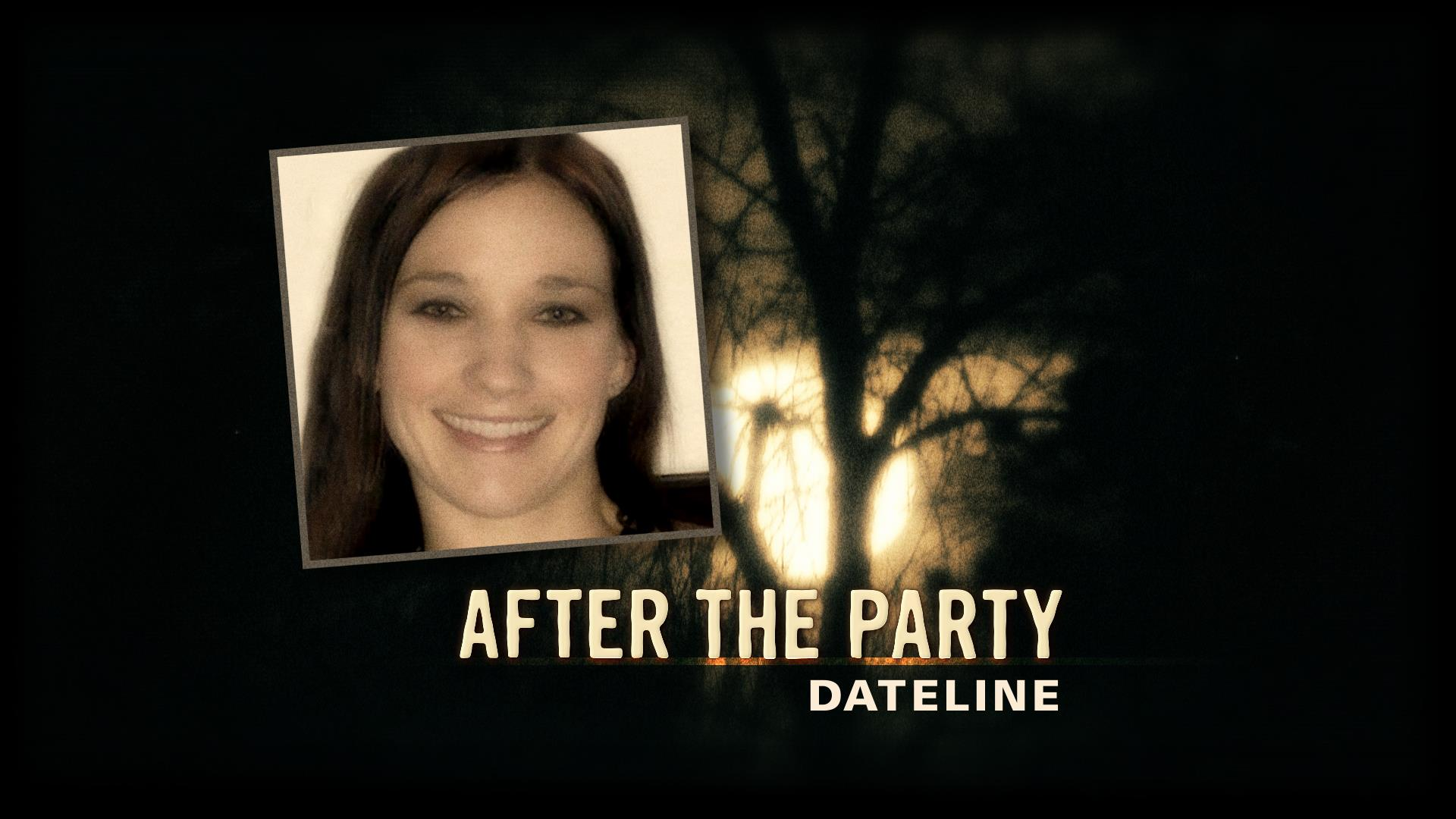 Dateline Trailer: After the Party