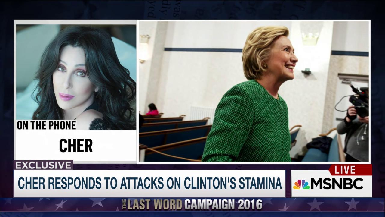 Cher responds to attacks on Clinton's stamina