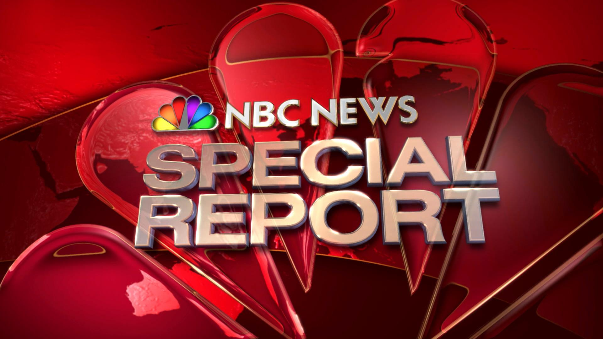 Watch Live: NBC News Special Report