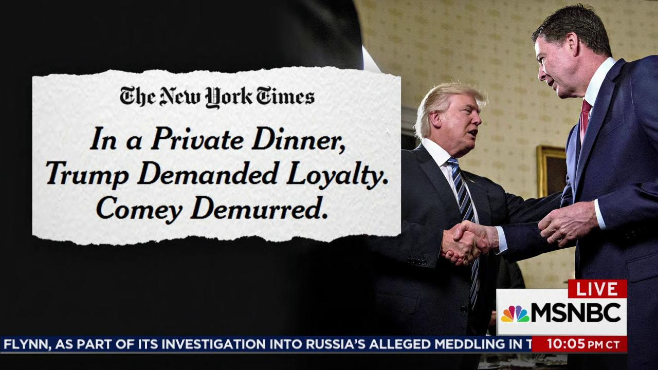 Trump reportedly asked for Comey's loyalty...