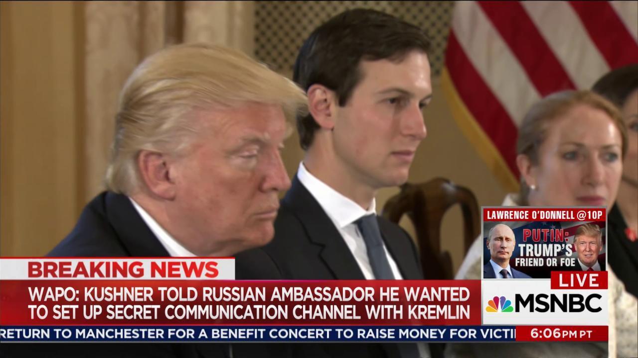 Kushner sought Kremlin back channel: report