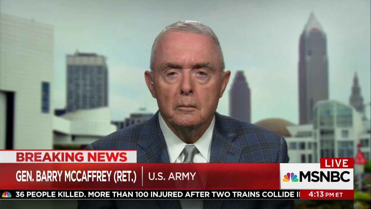 Gen. McCaffrey: 'I would conclude the US...