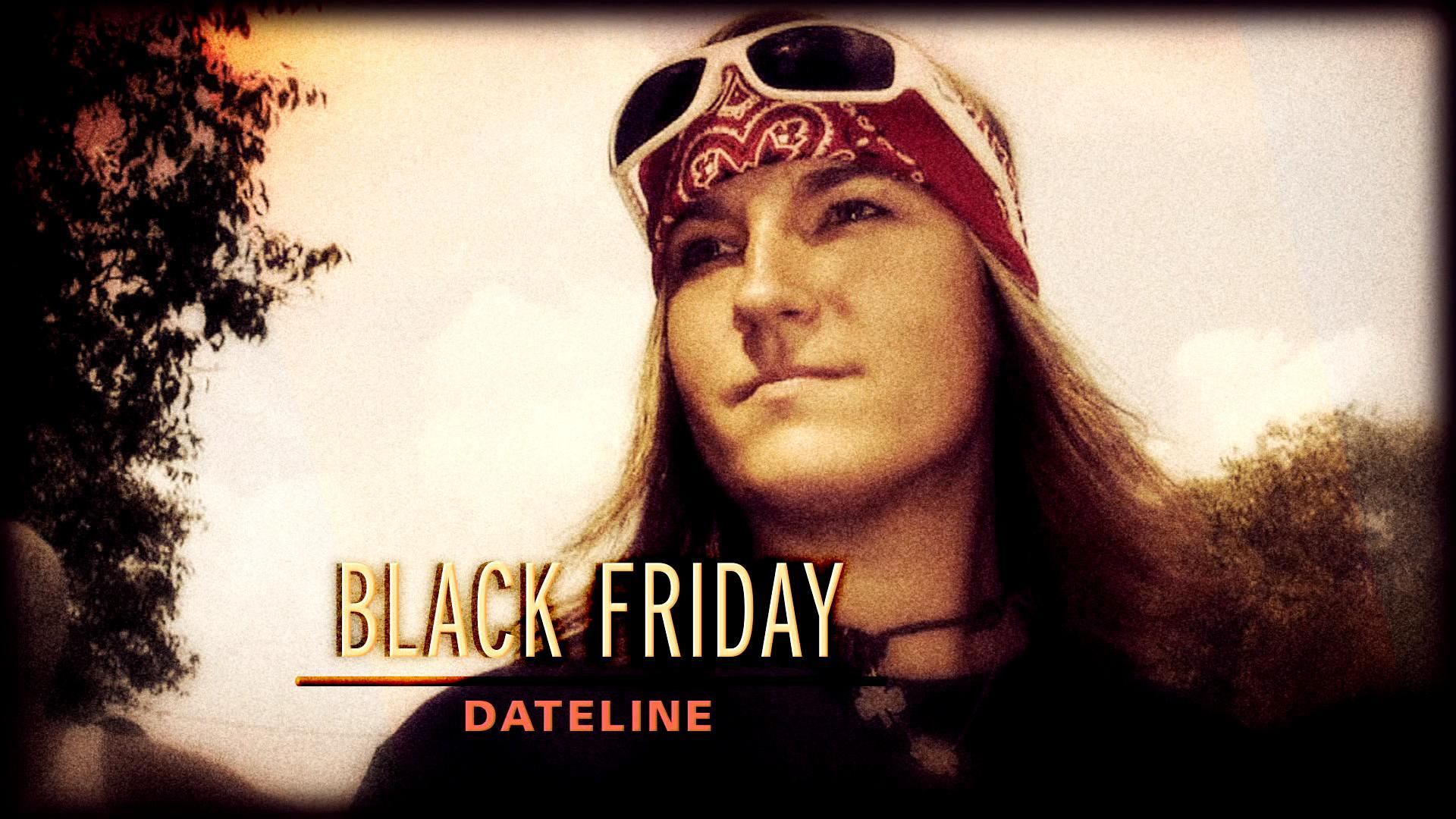 Dateline Episode Trailer Black Friday