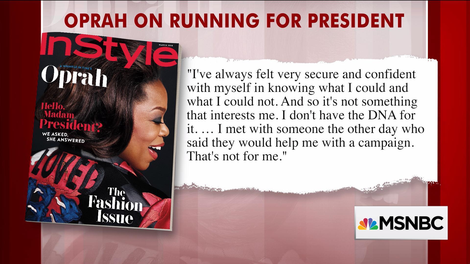 "Oprah on running for president: ""It's not in my DNA"""