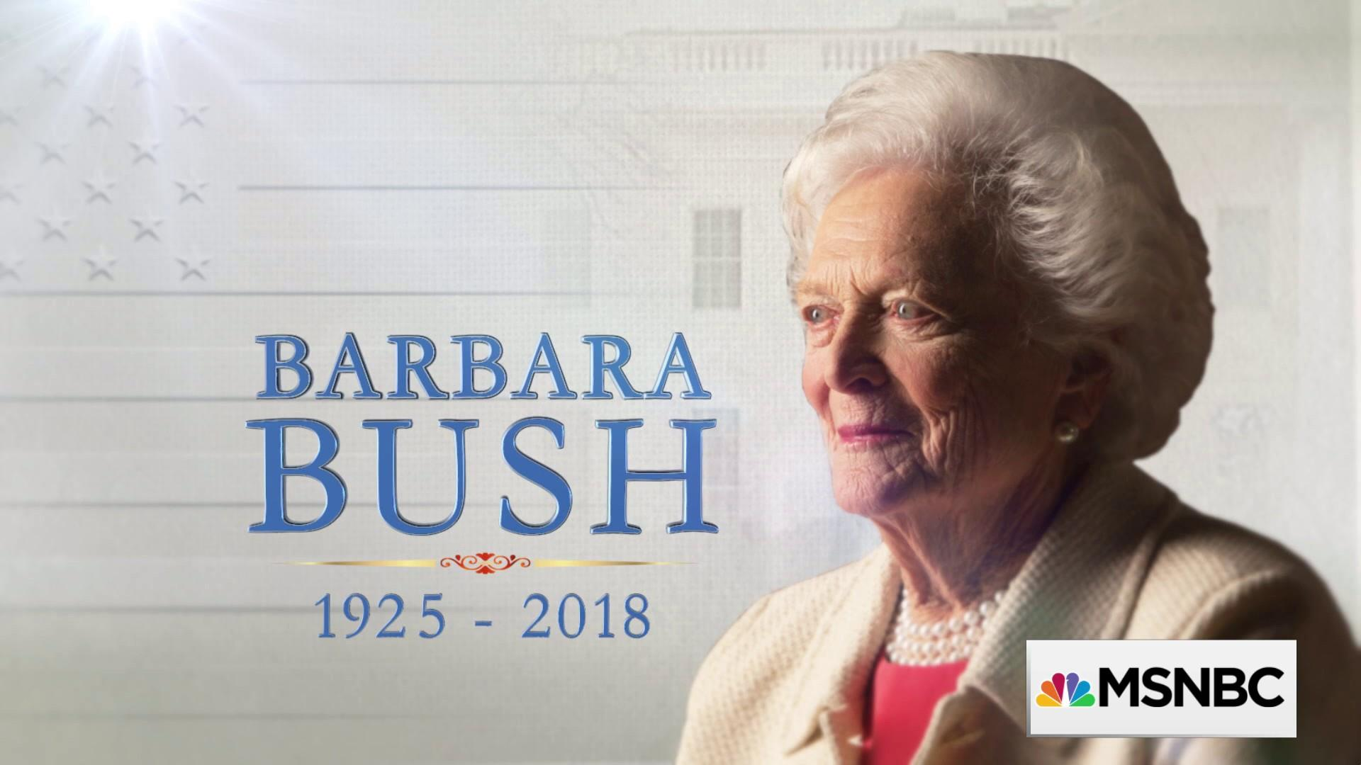 Barbara Bush: Reflecting on the Fmr. First Lady's life and legacy
