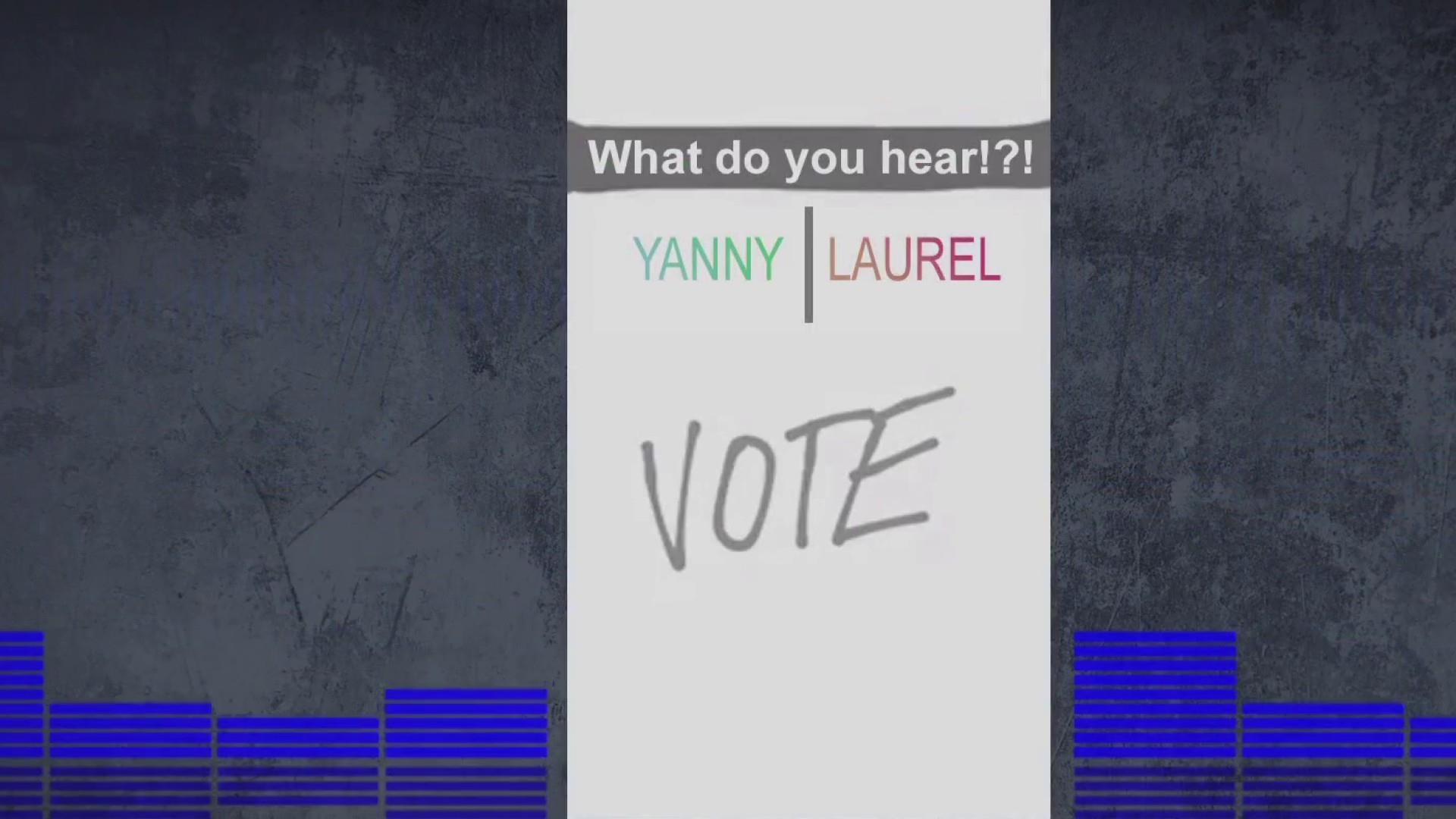 Laurel or Yanni