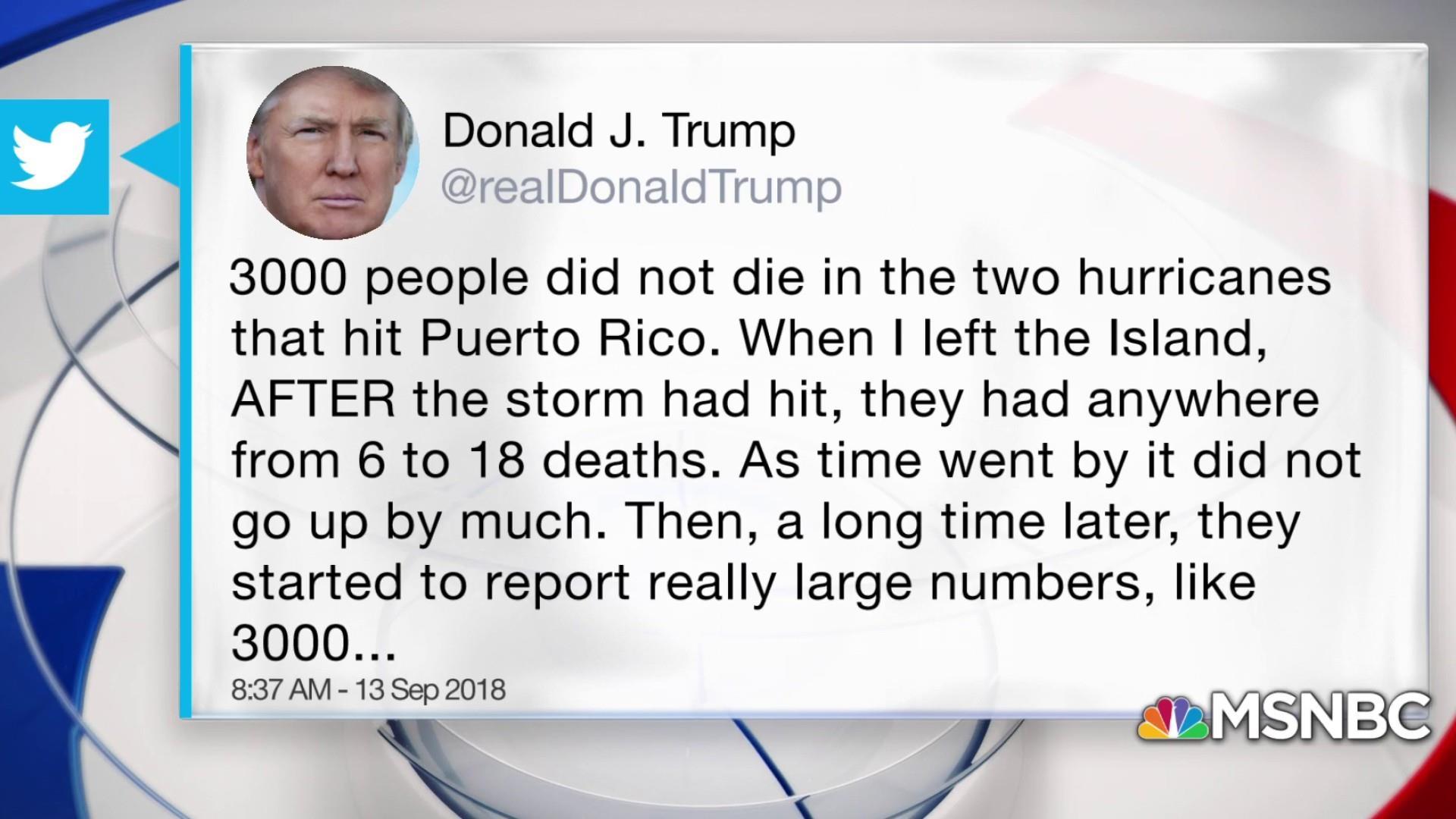 trump tweets 3 000 people did not die in puerto rico hurricane
