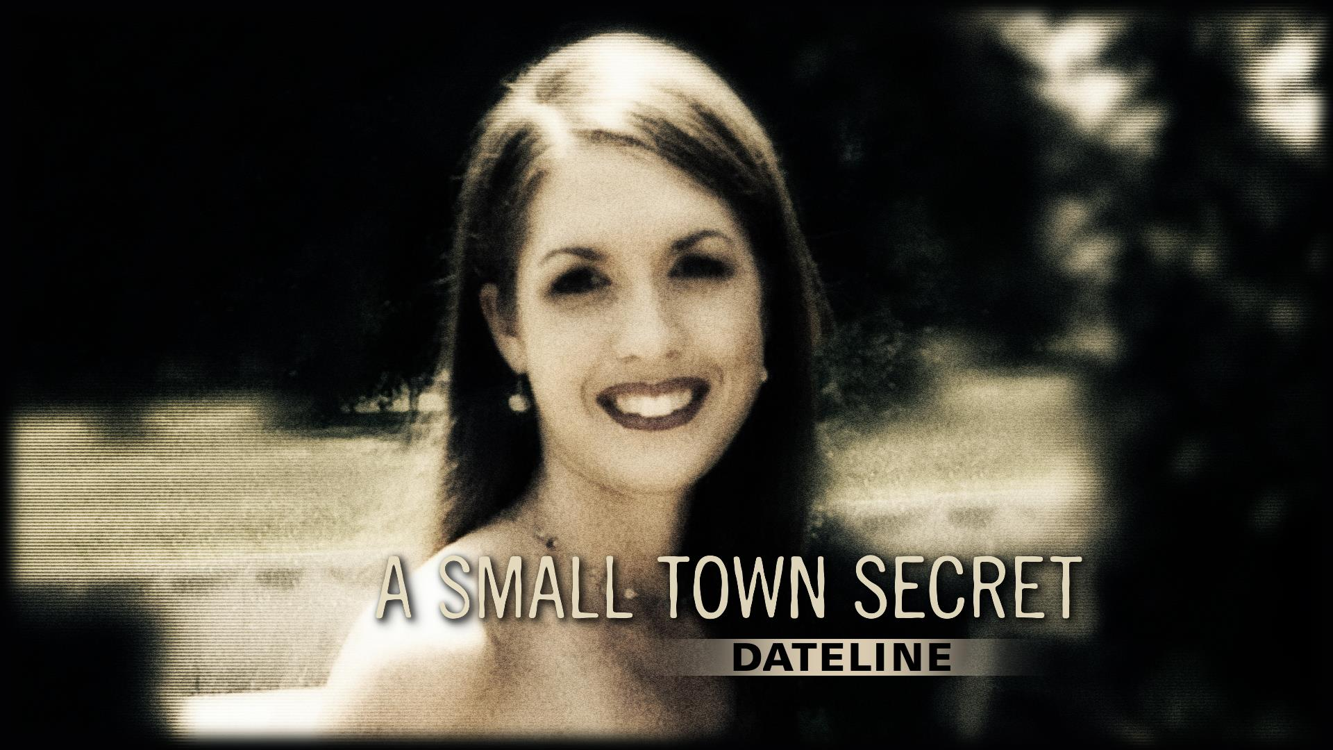 Dateline Episode Preview: A Small Town Secret