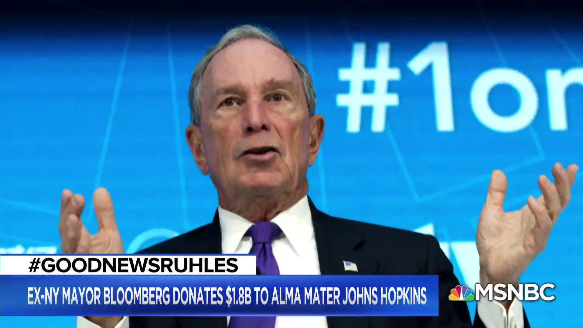#GoodNewsRUHLES: Mike Bloomberg donates $1.8B to Johns Hopkins