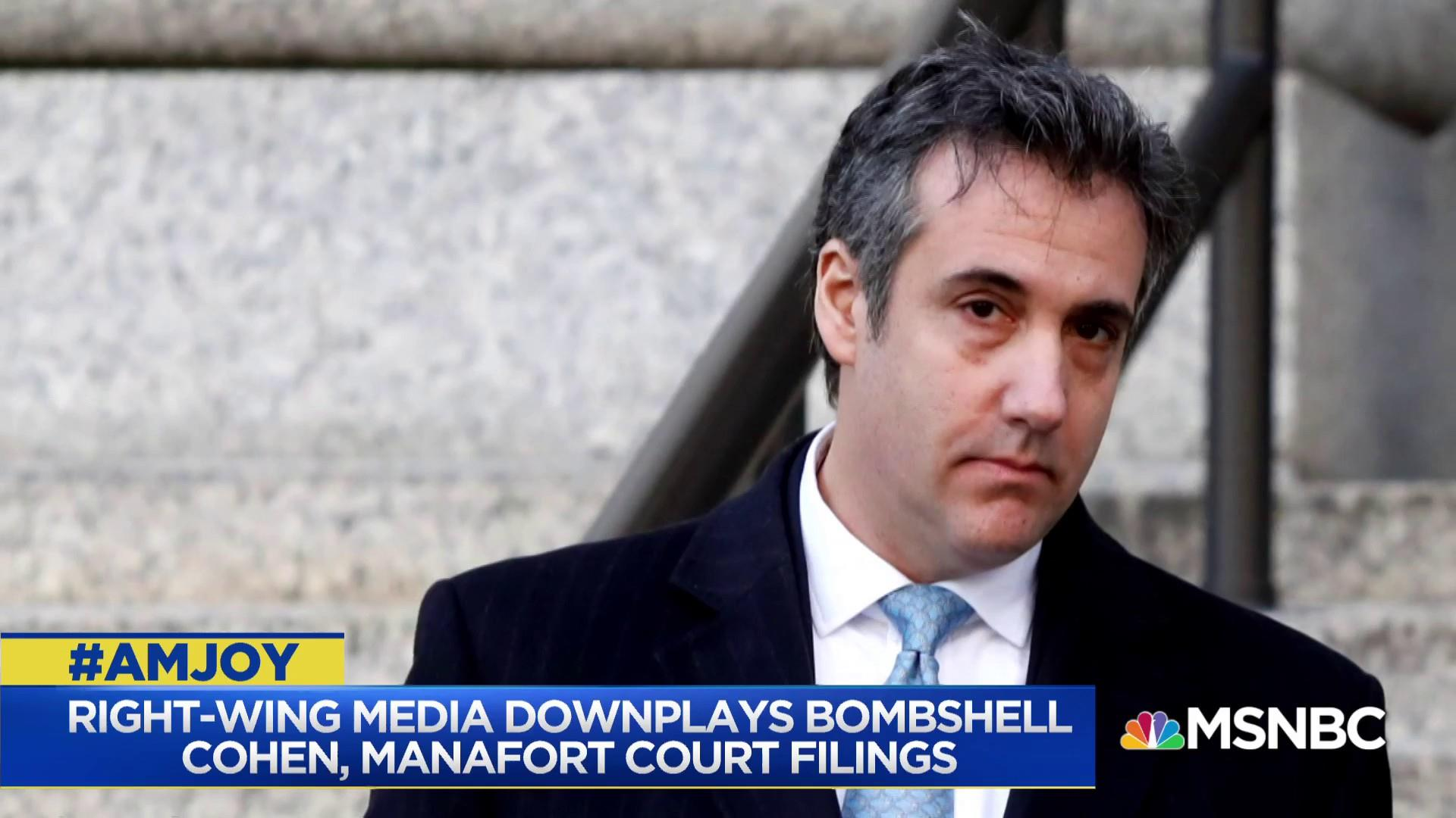 Right-wing media downplays bombshell Cohen, Manafort court filings