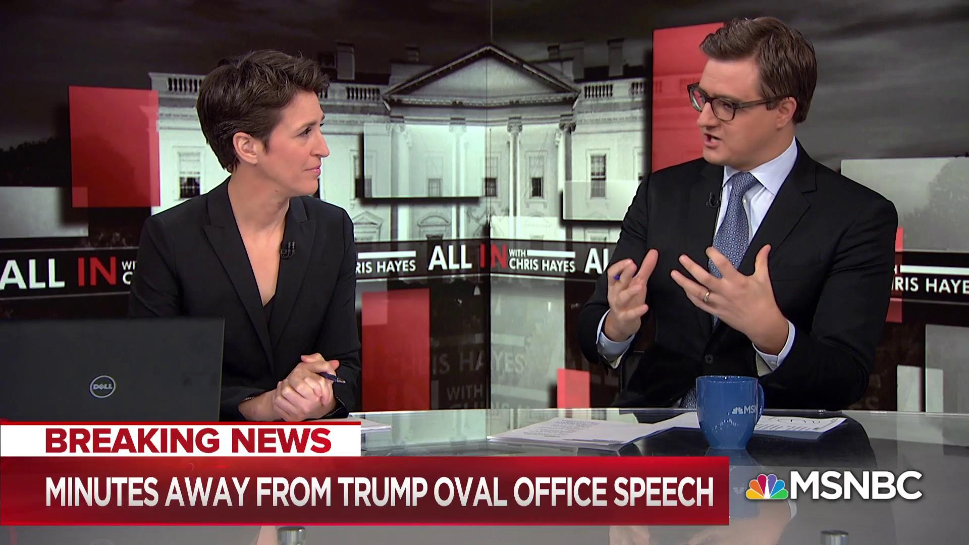 Rachel Maddow joins Chris Hayes to preview Trump's Oval Office address