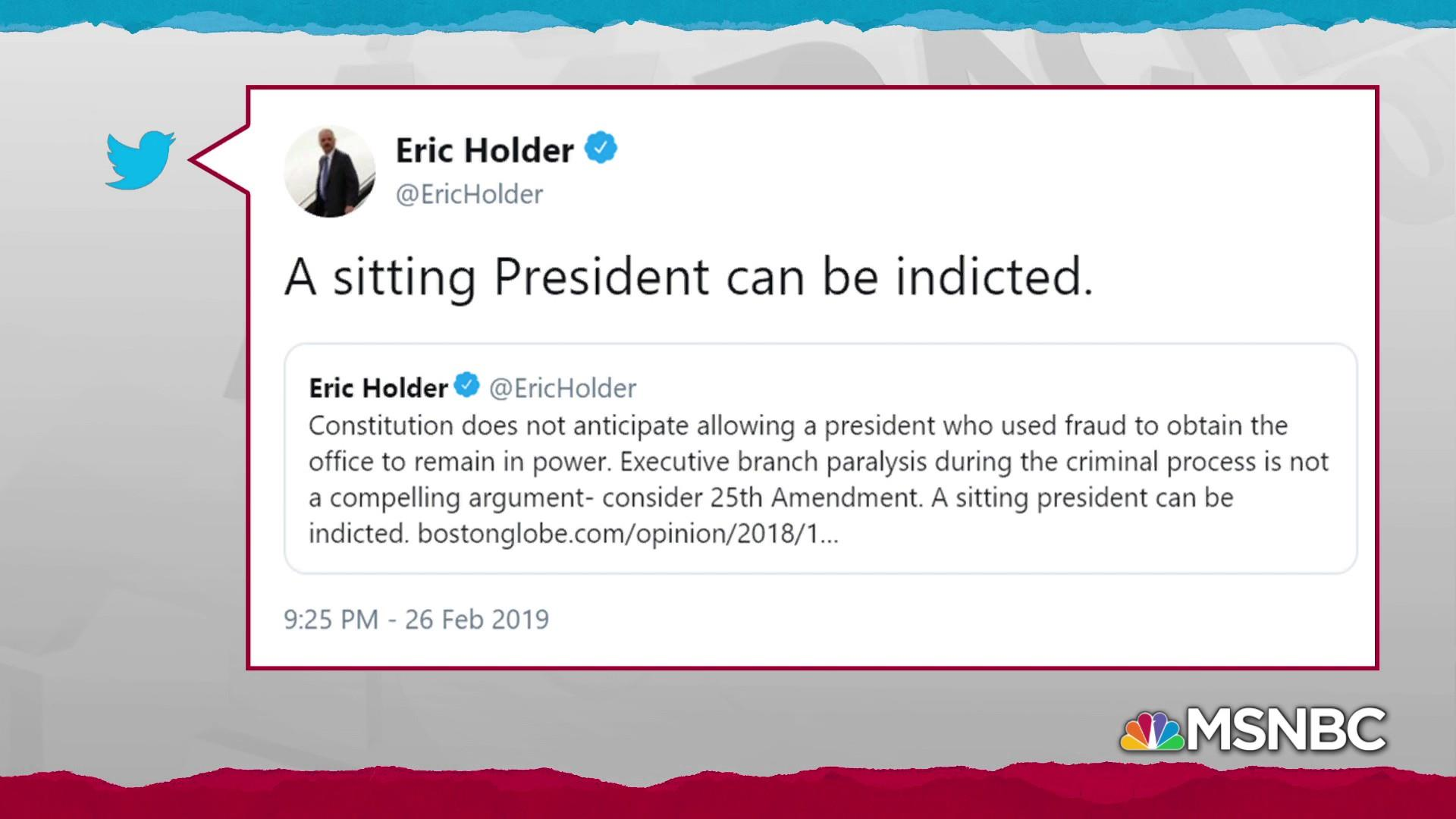 Former AG Eric Holder: 'A sitting president can be indicted.'