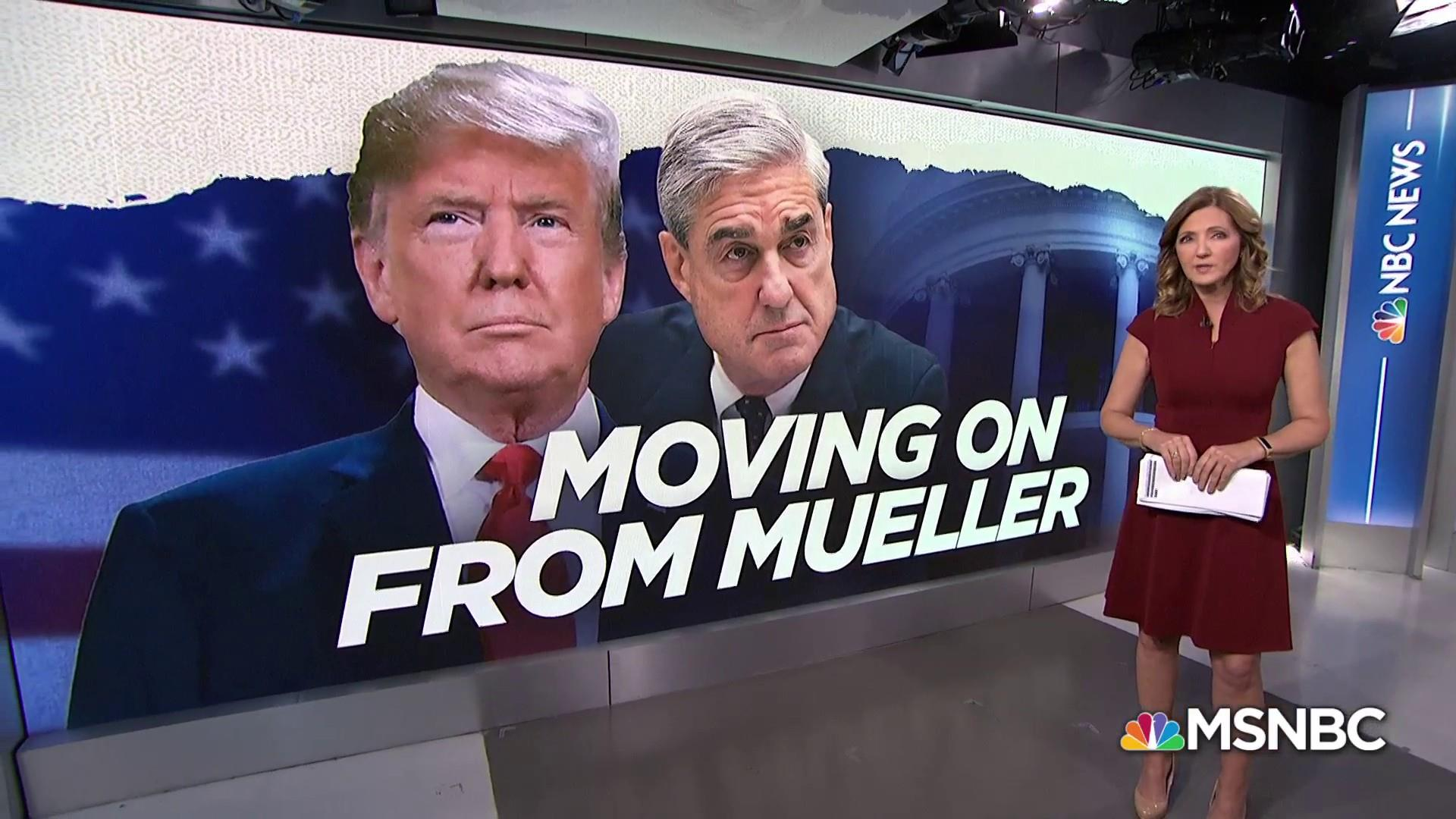How President Trump is moving on from Mueller