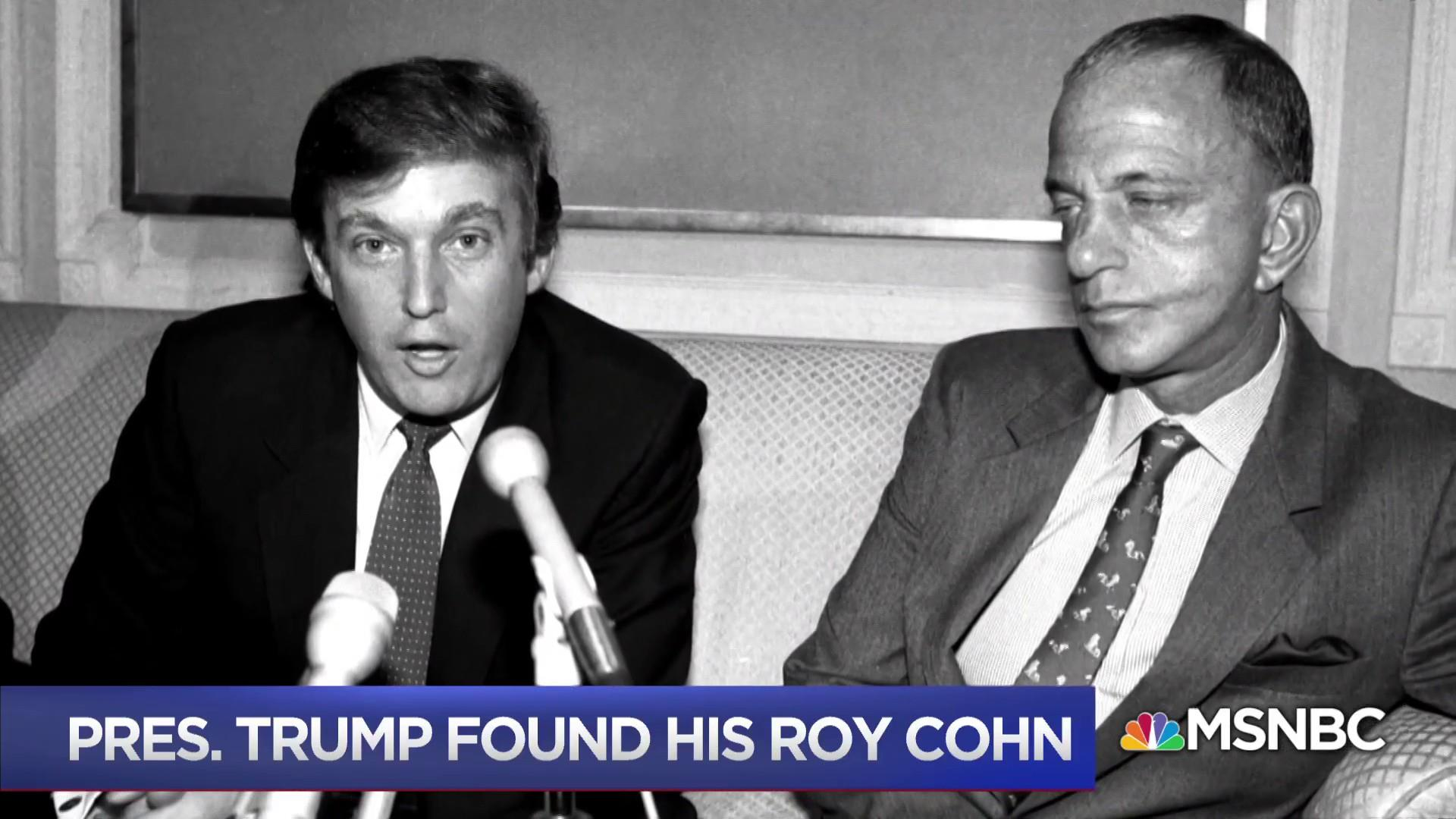 Chris Matthews: Trump finally found his Roy Cohn