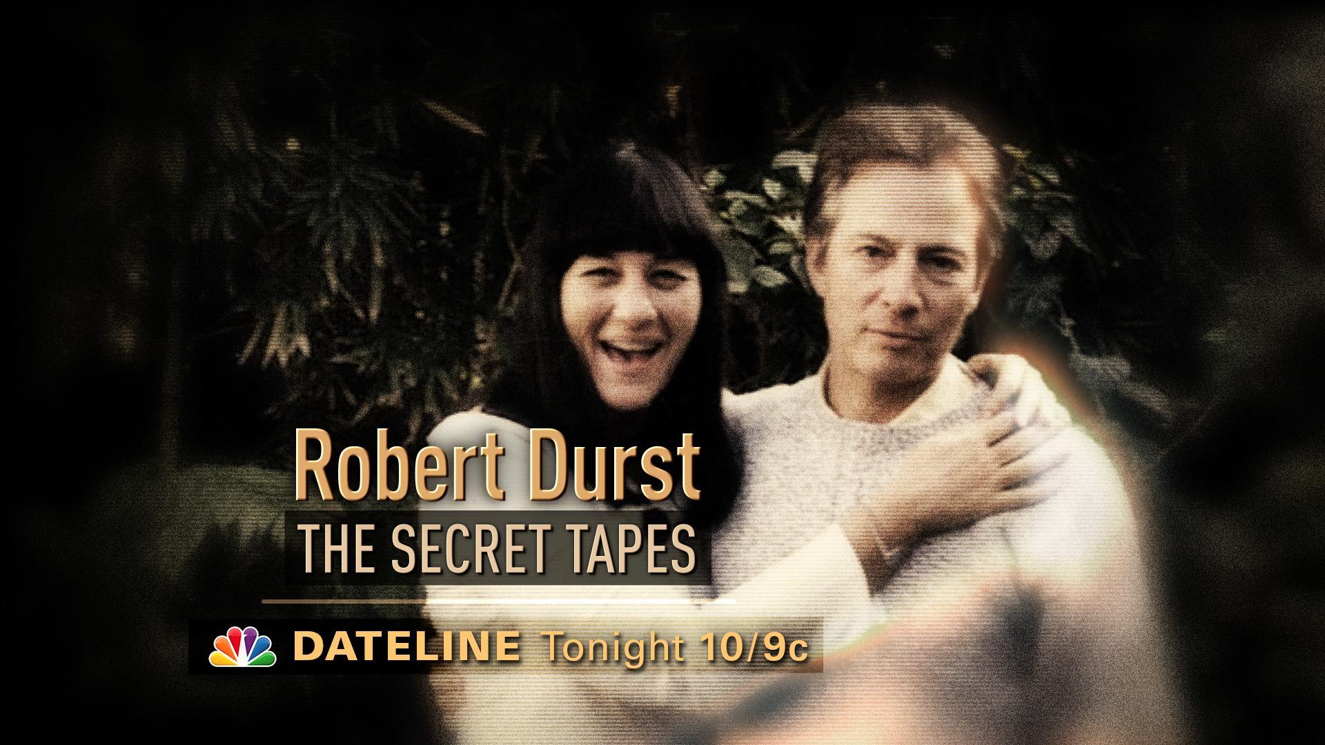 DATELINE MONDAY SNEAK PEEK: Robert Durst -- The Secret Tapes