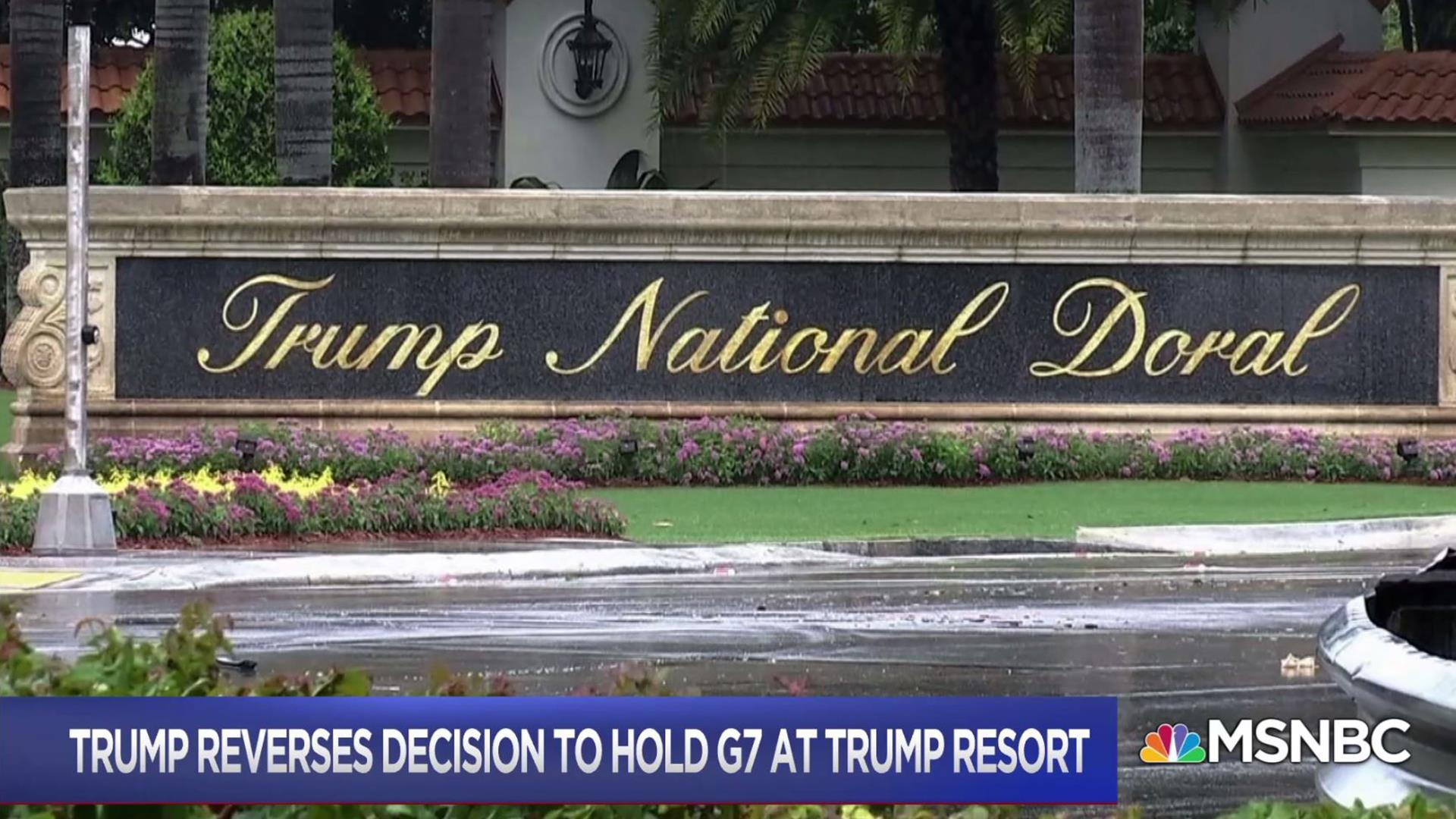 Trump reverses decision to host G-7 at his Doral resort