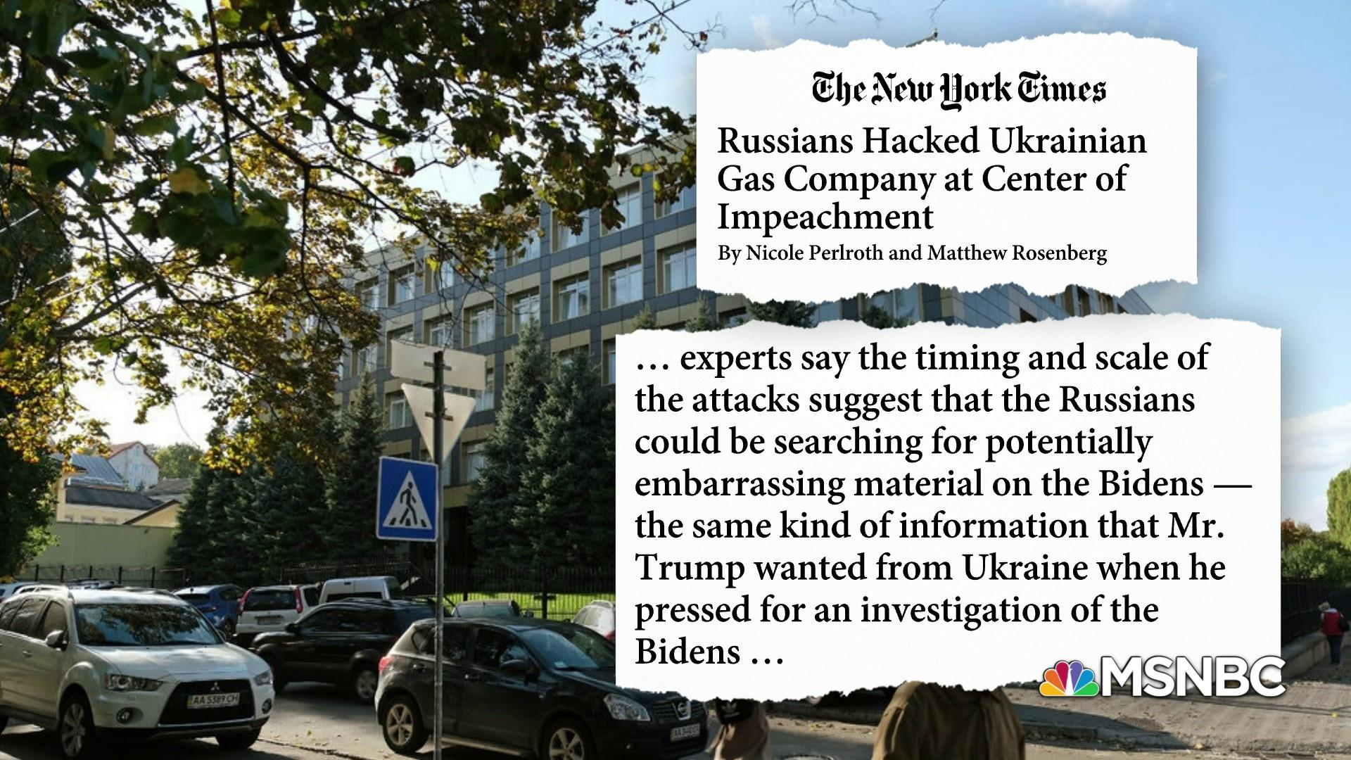 NYT: Russians hacked Ukraine gas company at center of Trump's impeachment