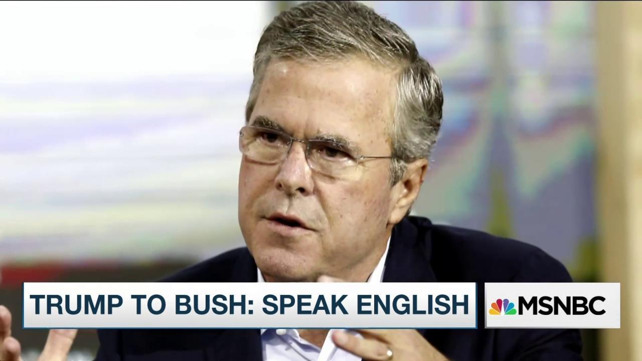 Trump to Jeb Bush: Speak English