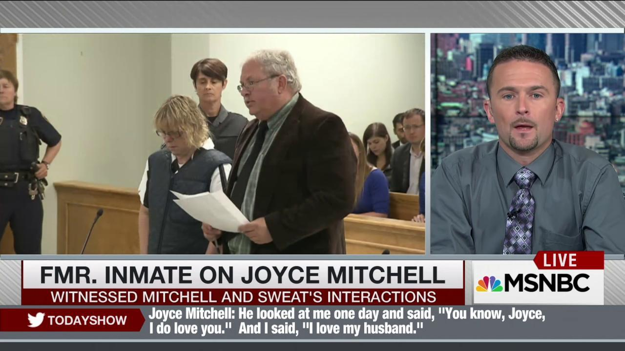 Former inmate on Joyce Mitchell: 'She was really gullible'