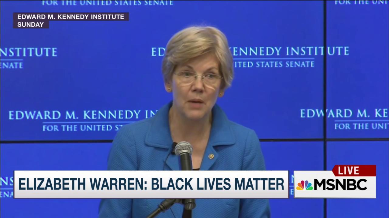 Elizabeth Warren: Yes, black lives matter