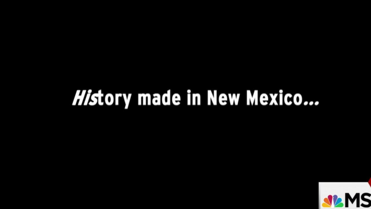 History in the making in New Mexico