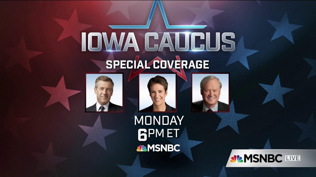 Iowa caucus special coverage starts at 6pm ET