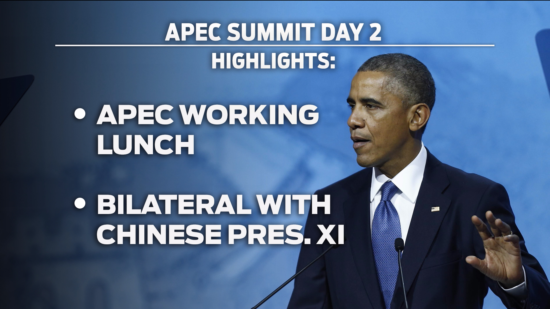 What are President Obama's goals at APEC?