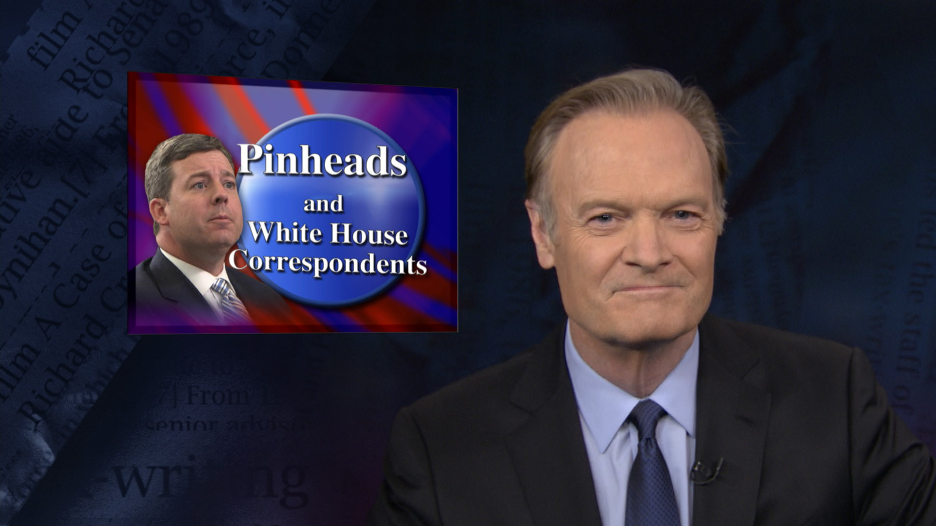 Pinheads and White House correspondents