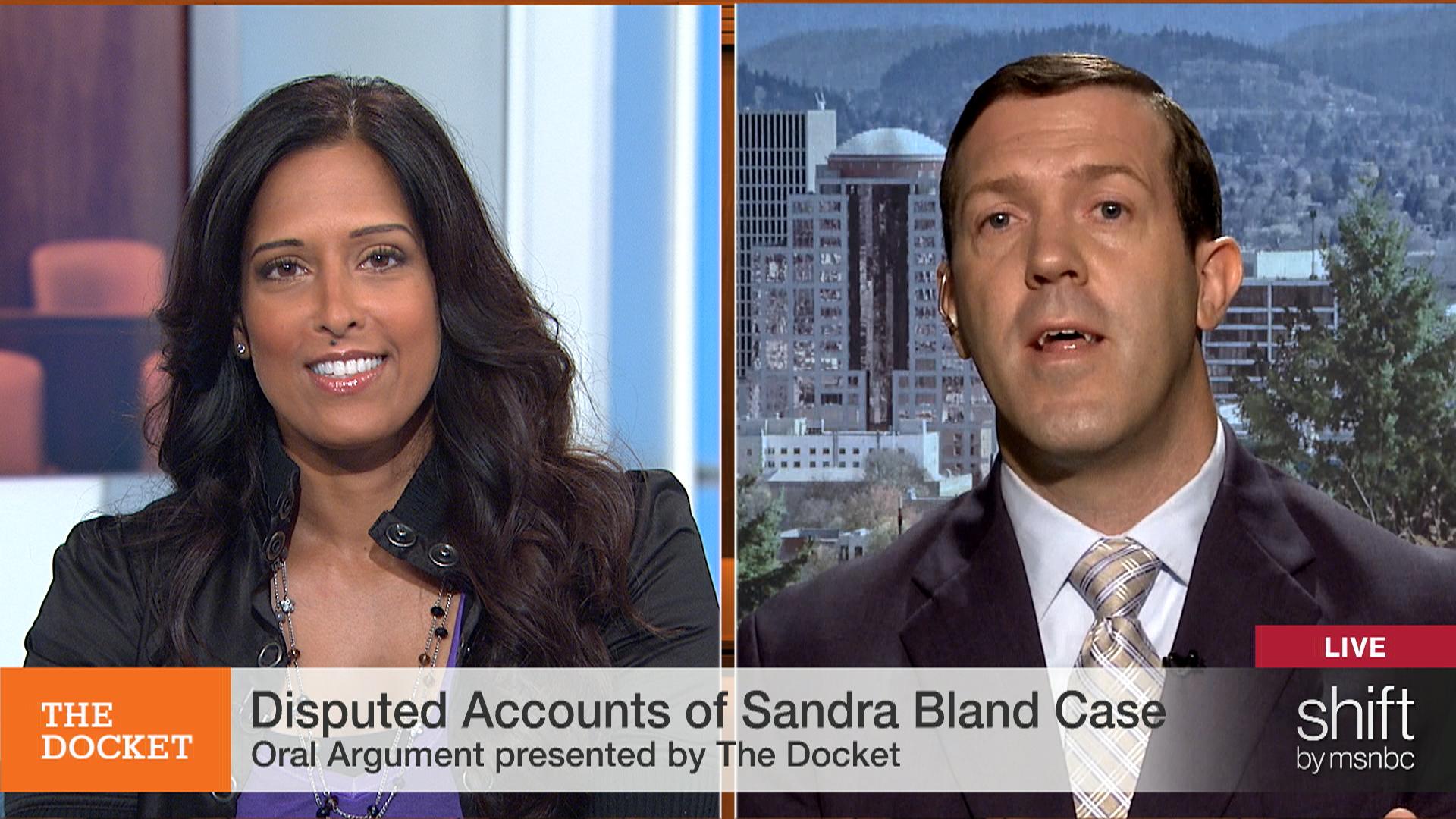 The Docket's Oral Arguments: Sandra Bland...