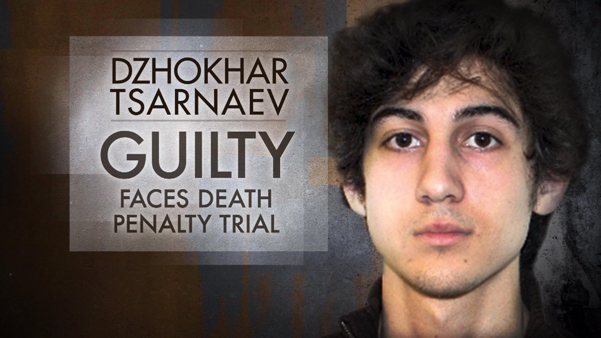 Boston Marathon Bomber Tsarnaev Guilty, Faces Death Penalty Trial