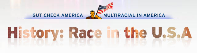 History: Race in the U.S.A