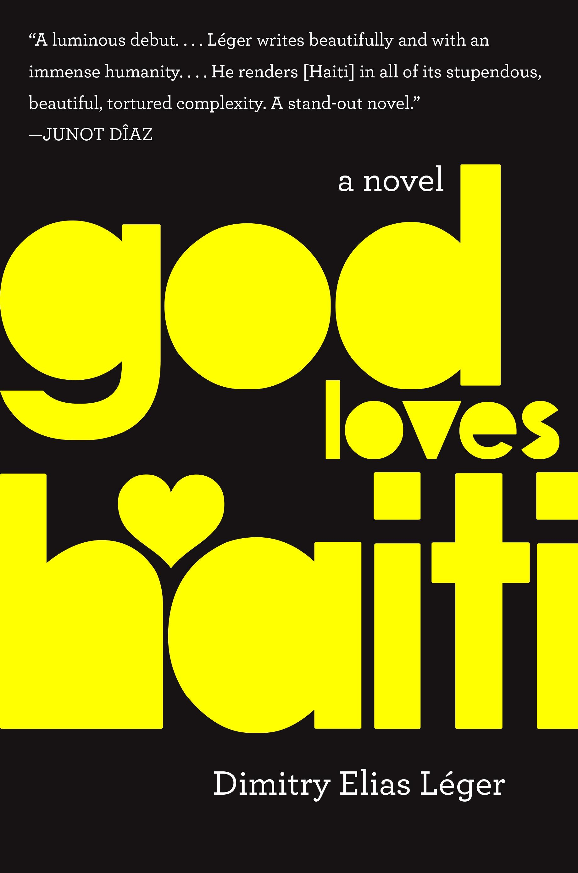God Loves Haiti, by Dimitry Elias Léger (Harper Collins)