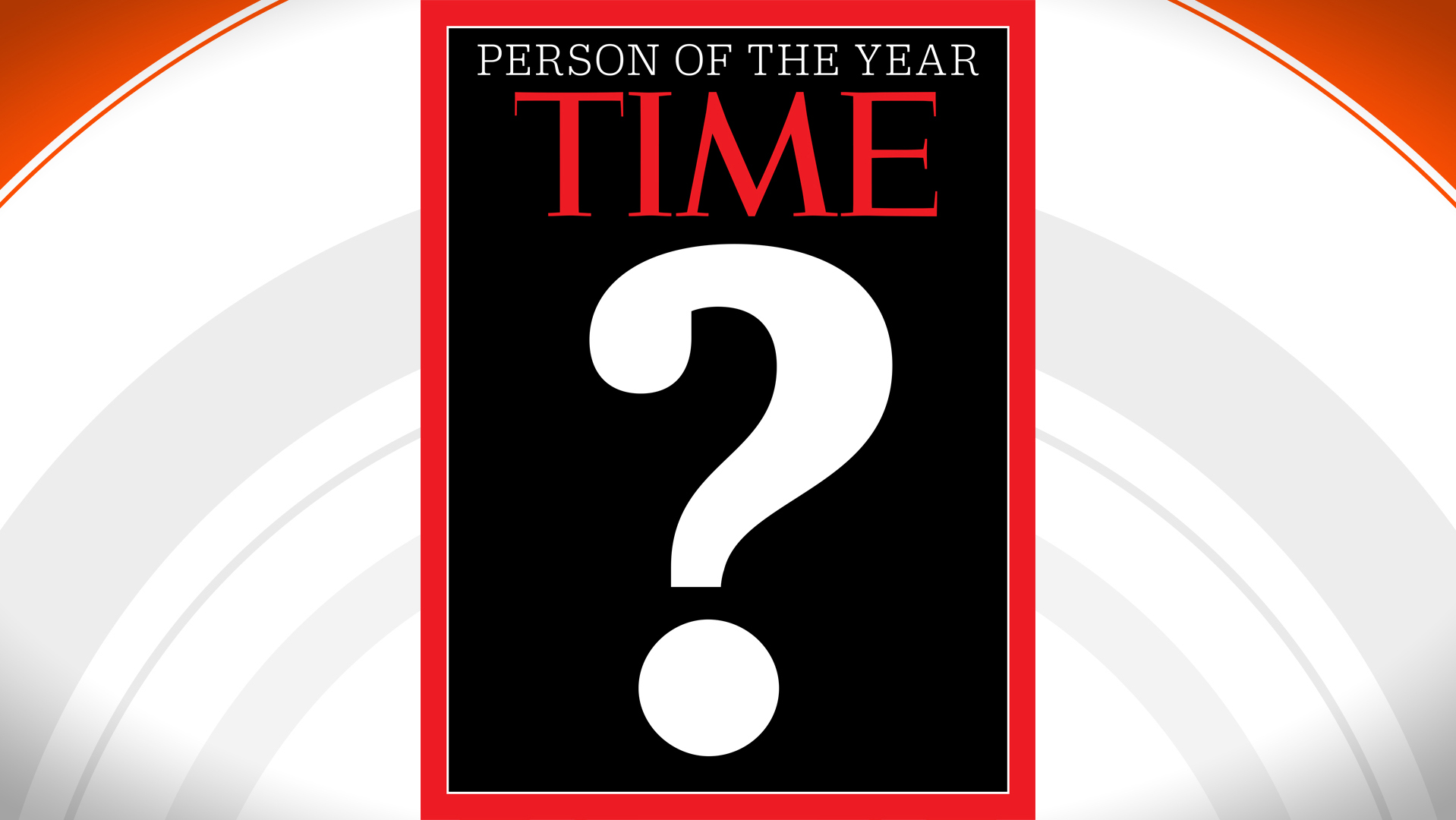 Image result for person of the year question mark