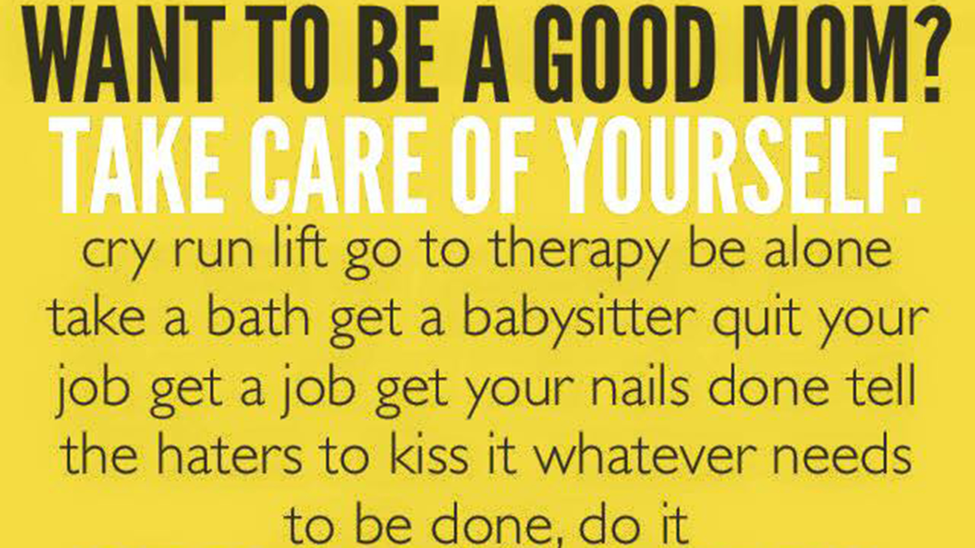 what you really need to do to be a good mom com
