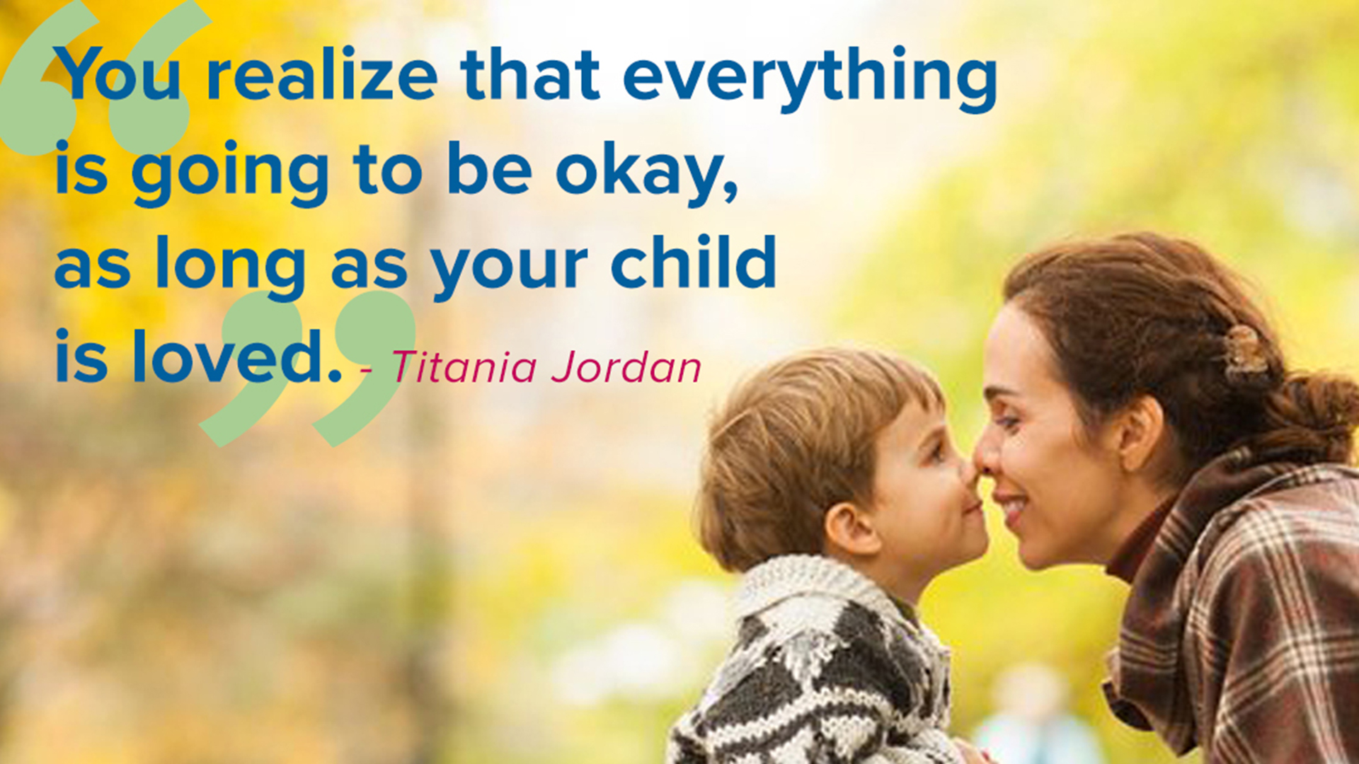 Love at first sight 6 timeless quotes about parenting for Mother s Day TODAY