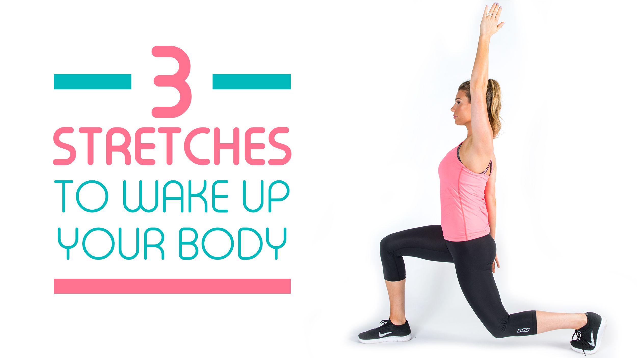 3 Easy Stretches To Wake Up Your Entire Body Today Com