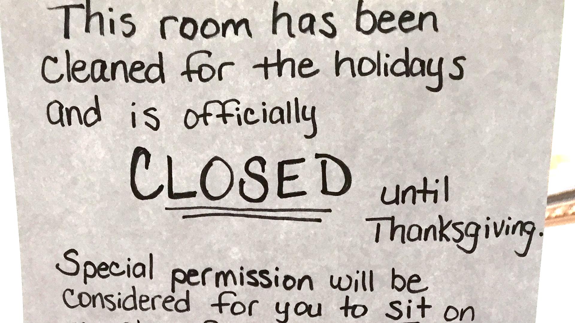 Mom Closes Living Room Until Thanksgiving