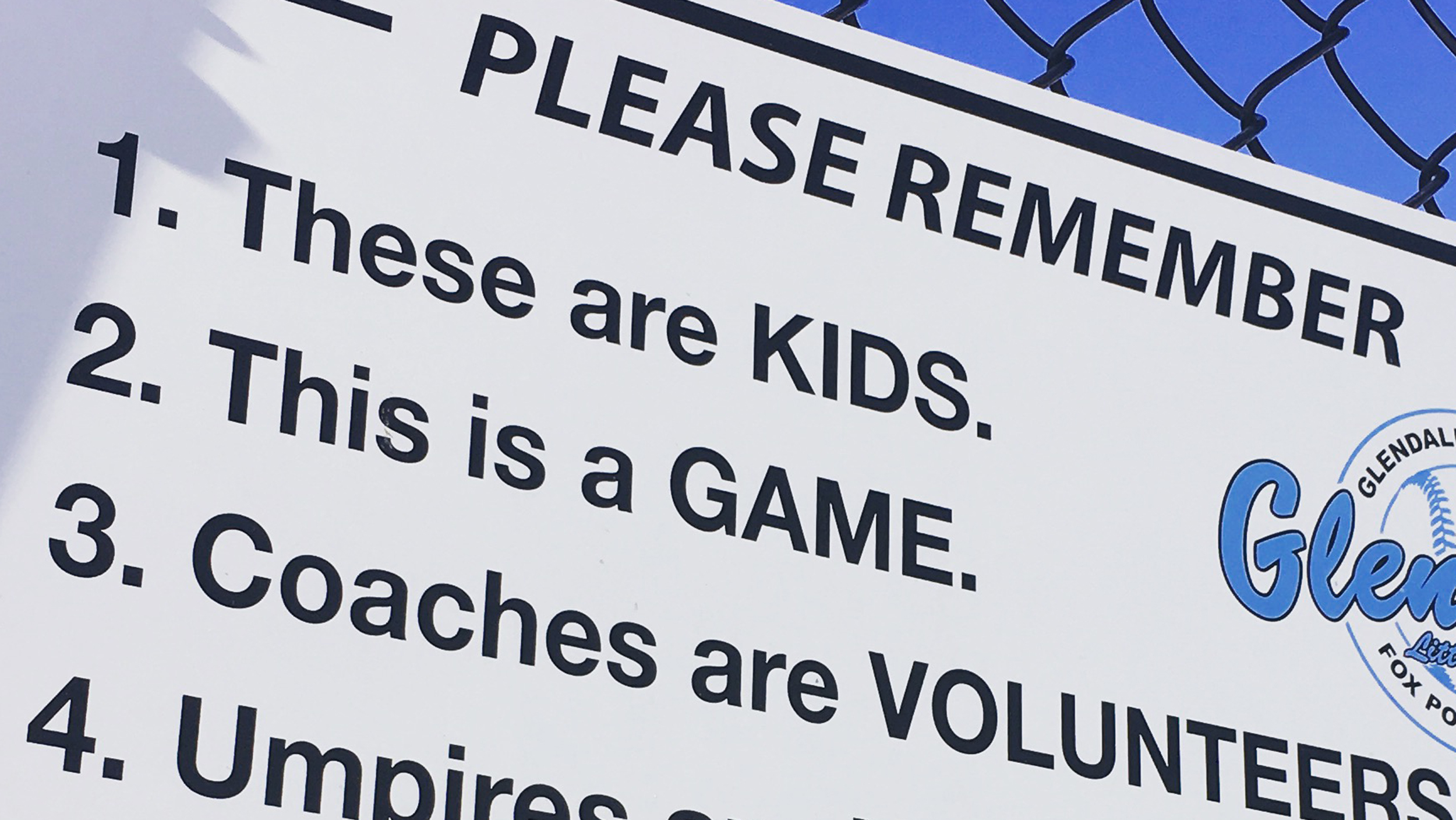 Little League S Sign To Overbearing Parents They Re Kids