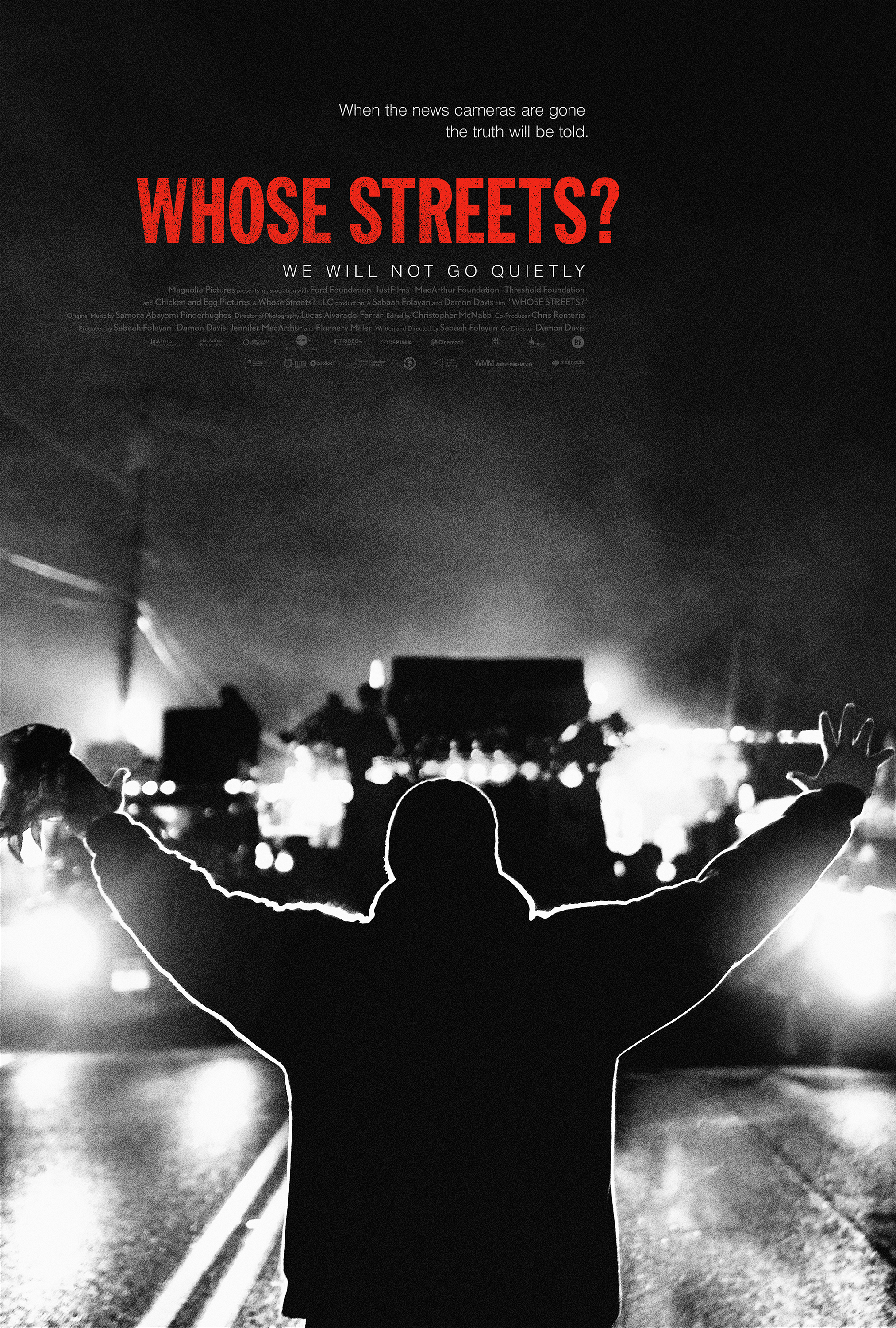 Image: Theatrical one-sheet for Whose Streets? documentary film, a Magnolia Pictures release. Released on August 11th, 2017.