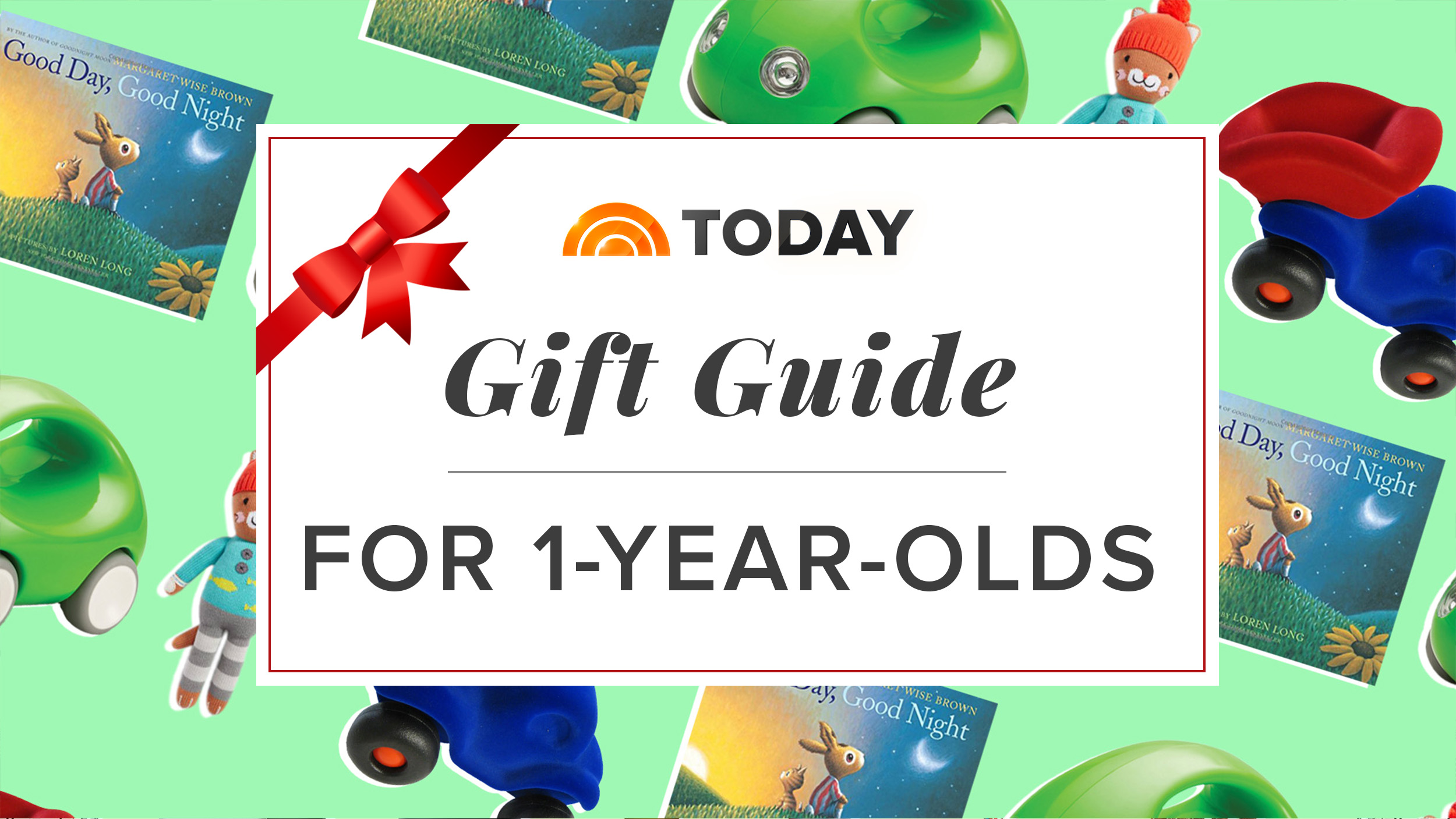 The best ts for 1 year olds from our 2017 holiday t guide