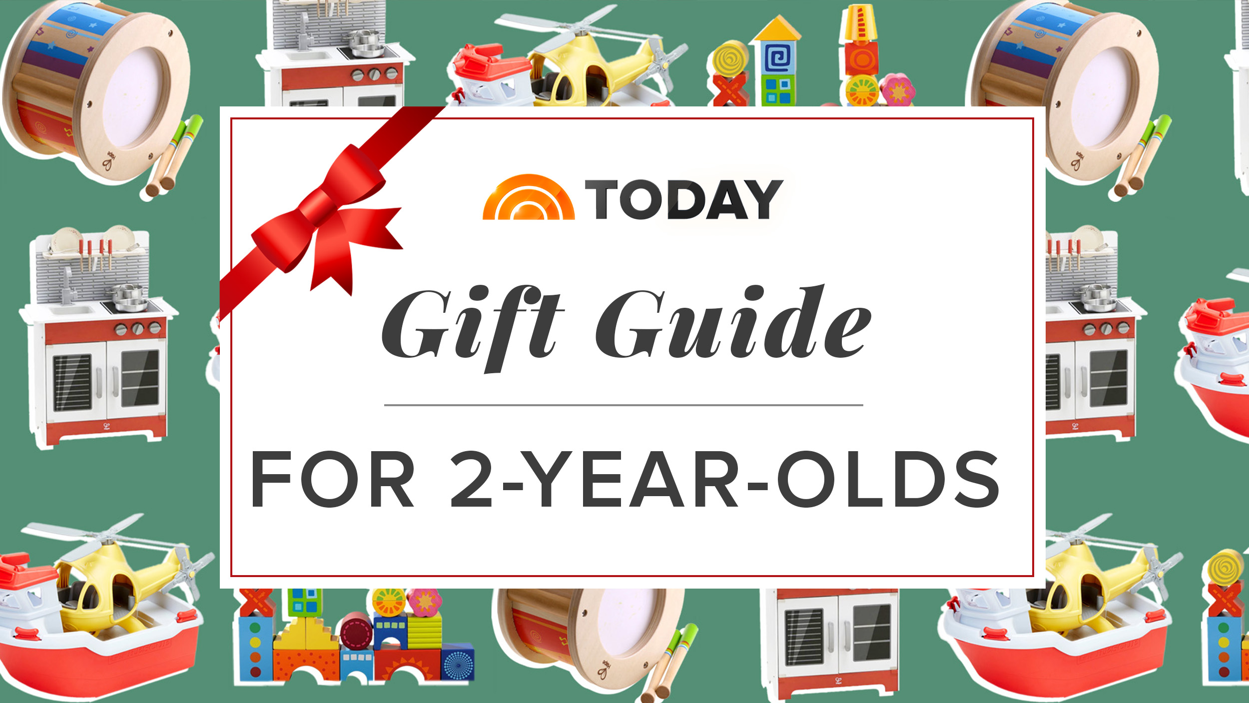 The Best Gifts For 2-year-olds From Our 2017 Holiday Guide