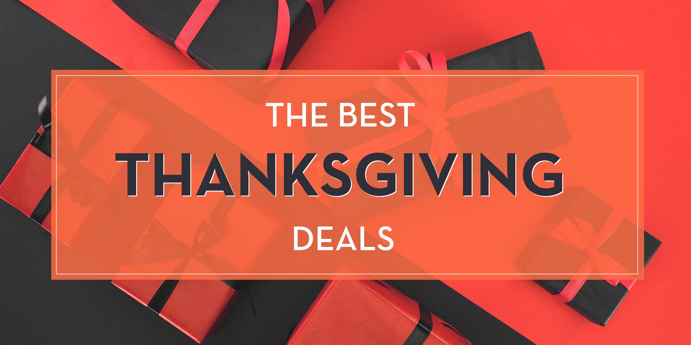 The Best Thanksgiving Deals 2018