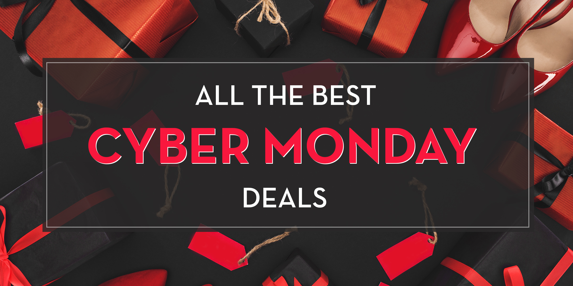 0e12ddc356b91 The best Cyber Monday deals and sales 2018