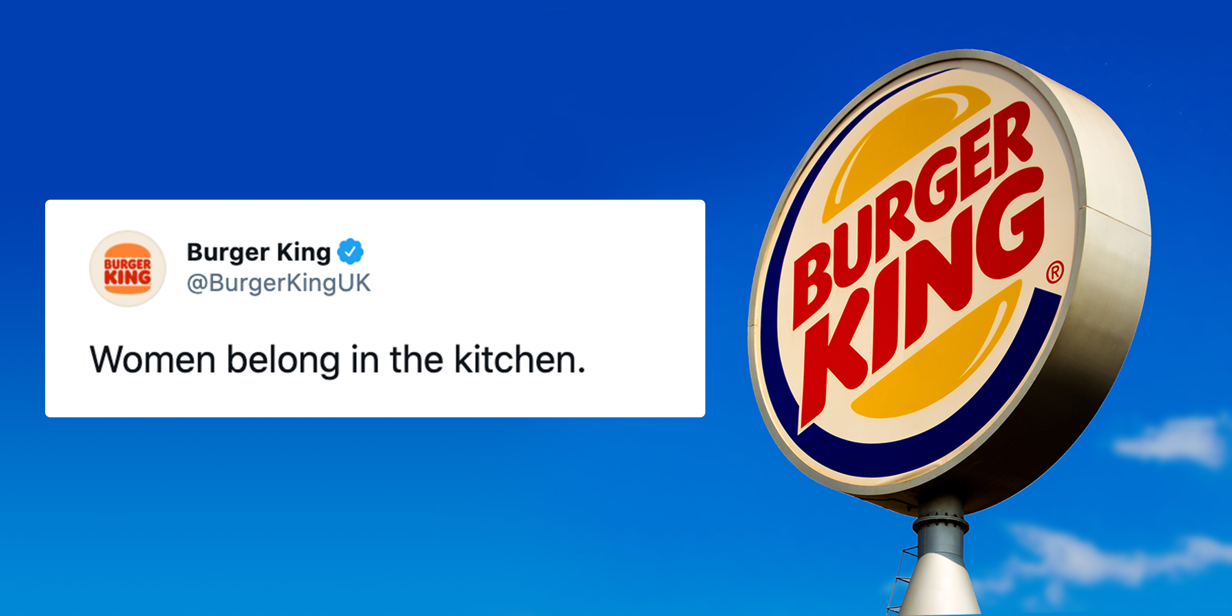 Burger King Uk Shares Women Belong In The Kitchen Post