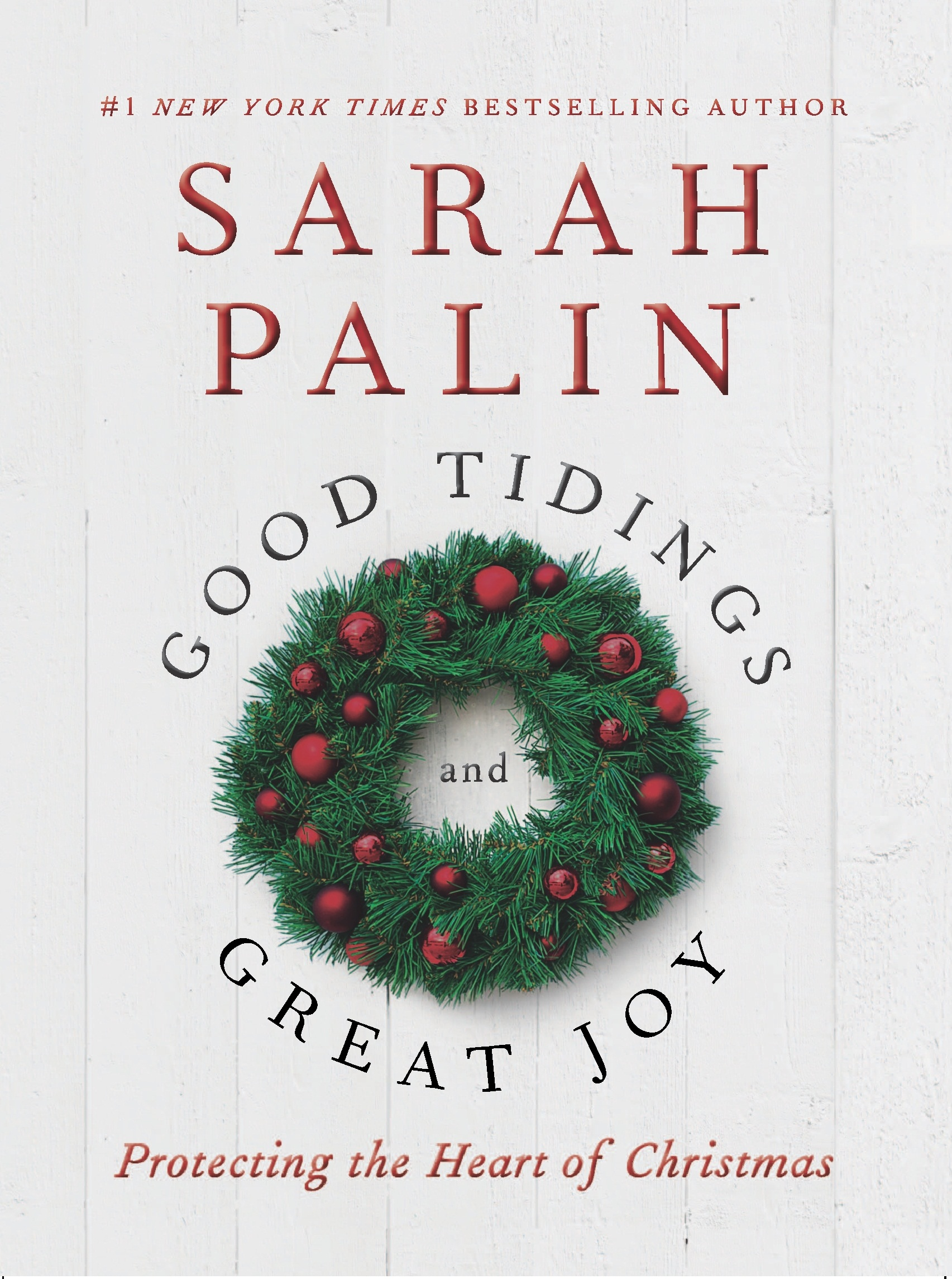 Sarah Palin honors spirit of Christmas in Good Tidings and Great Joy