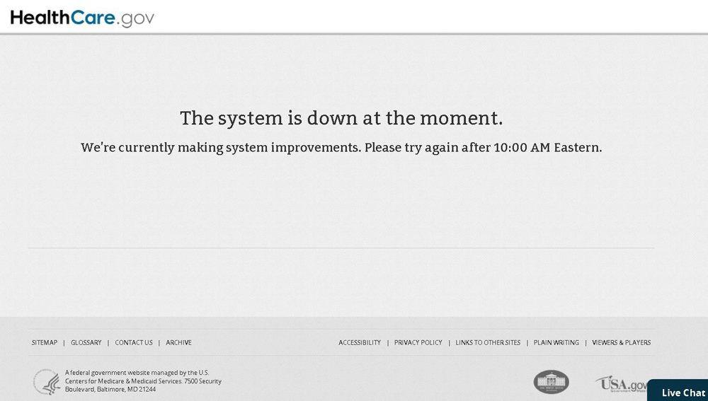 The federal government's website, Healthcare.gov, was down for maintenance on Tuesday, just a week after it opened.