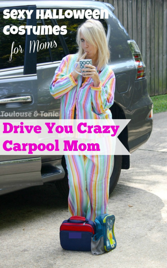 Drive You Crazy Carpool Mom