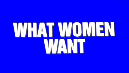 """""""Jeopardy!"""" category title card """"What Women Want"""""""