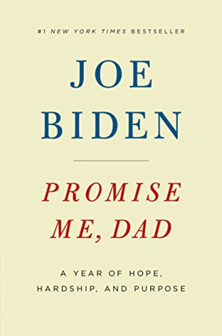 Promise Me Dad By Joe Biden