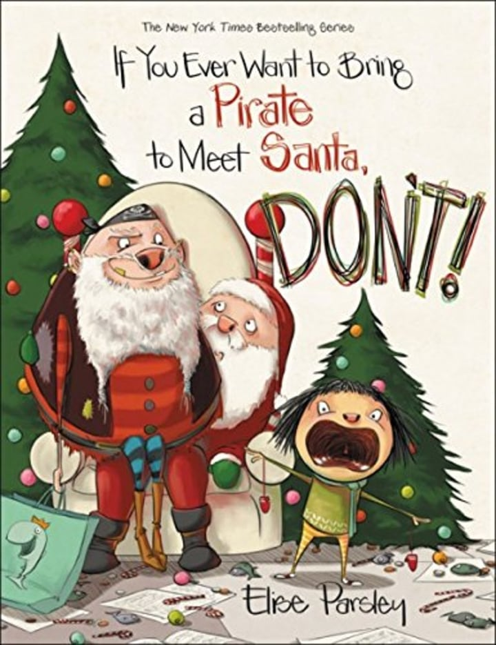 If You Ever Want To Bring A Pirate Meet Santa Dont Magnolia Says DONT